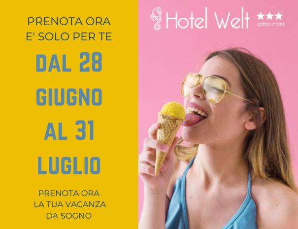 Hotel Welt Promozione Luglio